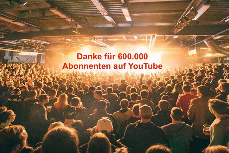 Danke für 600.000 YouTube Abos
